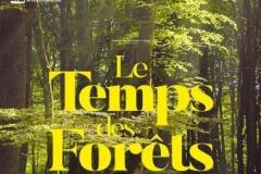 Le temps des forêts: film documentaire de François Xavier DROUET.